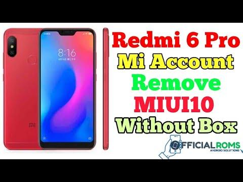 Xiaomi Redmi 6 Pro Mi Account Remove Without Auth Id