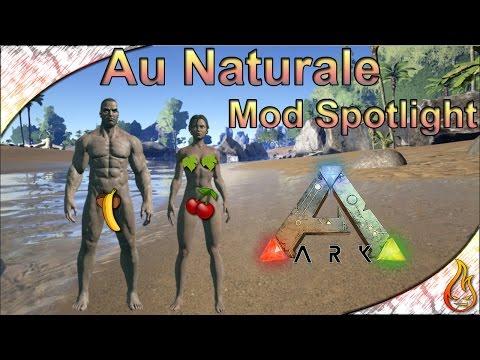 Ark - Au Naturale Mod Spotlight
