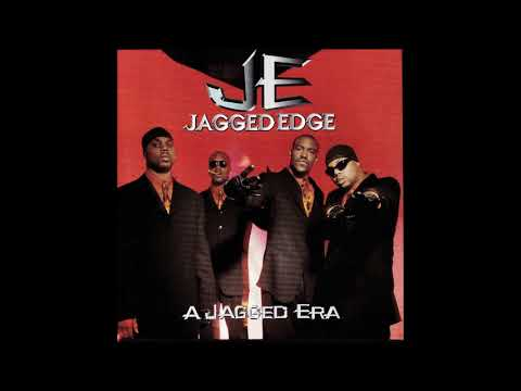 Jagged Edge : Slow Motion