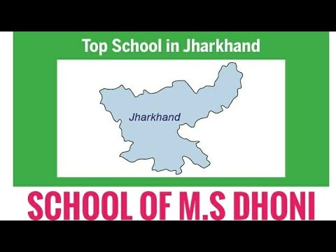 TOP 10 SCHOOLS OF JHARKHAND 2018 : BEST FOR INTERMEDIATE CBSE AND ICSE