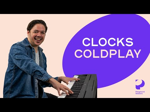 How To Play 'CLOCKS' By Coldplay On The Piano -- Playground Sessions