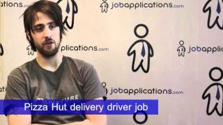 Pizza Hut Interview - Delivery Driver 4