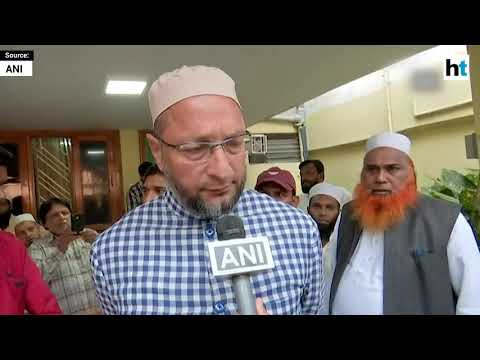 PM Modi is not God, criticising him is constitutional right, says Asaduddin Owaisi