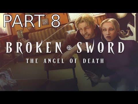 Broken Sword 4: The Angel of Death Walkthrough part 8 |