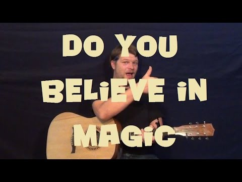 Do You Believe In Magic The Lovin Spoonful Easy Strum Guitar