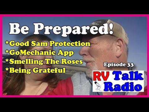 RV Prepared? Good Sam Protection, Camping World and GoMechanic App. | RV Living| RV Talk Radio Ep.33