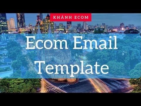 Giới thiệu Ecom Email Template