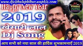 DJ raj kamal basti Happy New year dj song 2019 pawan singh download new year dj song