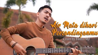 Air mata Dihari Persandinganmu - Lestari (Cover by Fadhil Mjf )