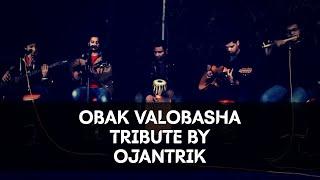 Obak Valobasha(Warfaze) Covered By OjantriK