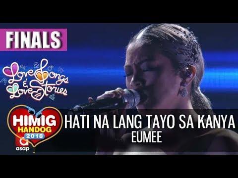 Hati Na Lang Tayo Sa Kanya - Eumee | Himig Handog 2018 (Finals)