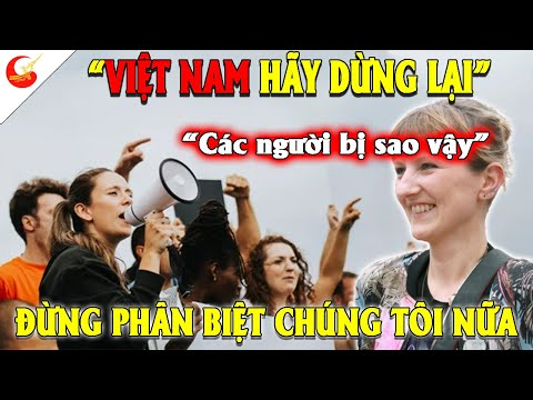 Phương Tây Tố Cáo Việt Nam Phân Biệt Đối Xử Và Phản Ứng Bất Ngờ Của Người Nước Ngoài Nói Về Việt Nam