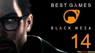 Best Games: Прохождение Black Mesa [Half-Life] (HD) - Часть 14 (Ничто не остановит Фримена)