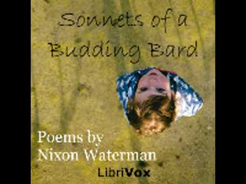 SONNETS OF A BUDDING BARD by Nixon Waterman FULL AUDIOBOOK | Best Audiobooks