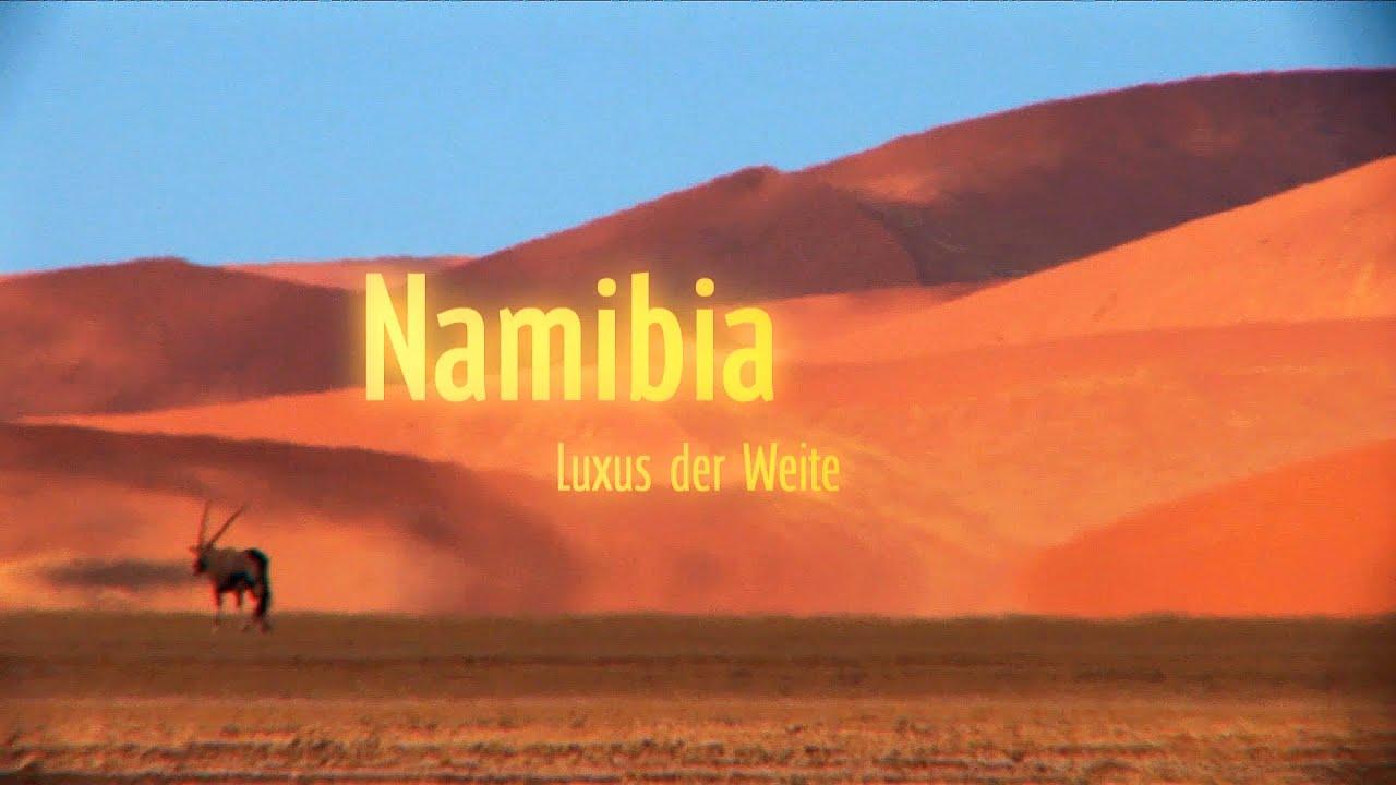Namibia »Luxus der Weite« (Trailer)