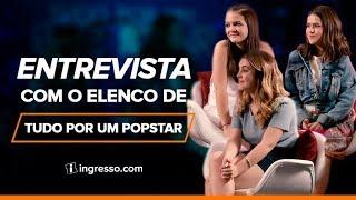 Entrevista com o elenco de Tudo por um Popstar   Ingresso.com