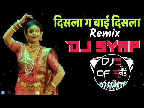 Disla Ga Bai Disla - DJ Syap || DJ's OF MUMBAI ||