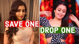 SAVE ONE DROP ONE Neha Vs Shreya Vs Guru Vs Hardy Vs Yo Yo Vs Badshah