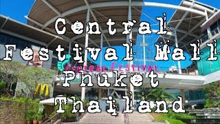 The Central Festival Mall Phuket Thailand is Huge!