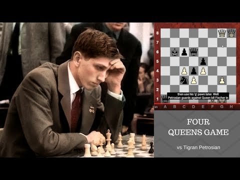 "Bobby Fischer's amazing Four Queens Game against ""Iron Tiger"" Tigran Petrosian! 1959"