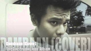 CoverGuysSG Dambaan(Cover) By Alham