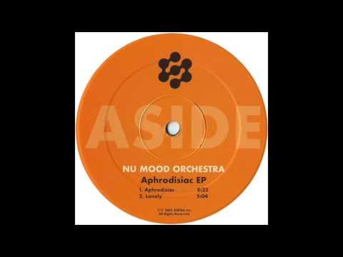 Nu Mood Orchestra - Aphrodisiac