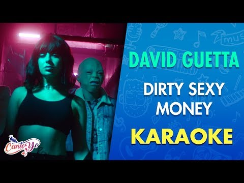 David Guetta & Afrojack ft Charli XCX & French Montana  - Dirty Sexy Money (Karaoke) I CantoYo