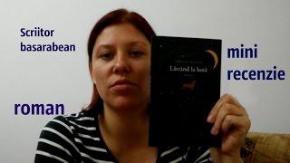 Lătrând La Lună De Aureliu Busuioc Scriitor Basarabean