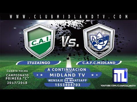 """Ituzaingo vs Midland -   en vivo 4ª Fecha Primera """"C"""" 2017/18"""