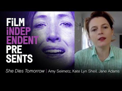 'She Dies Tomorrow' Q&A   Amy Seimetz, Kate Lyn Sheil, Jane Adams   Film Independent Presents