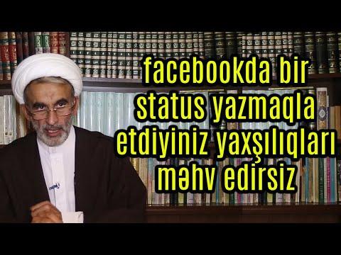 facebookda bir status yazmaqla etdiyiniz yaxşılıqları məhv edirsiz_Hacı Əhliman