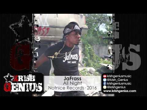 JaFrass - All Night (Raw) Ova Dweet Riddim - May 2016
