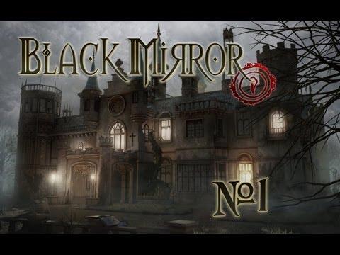 Черное Зеркало (The Black Mirror). Прохождение с комментариями. Часть 1.