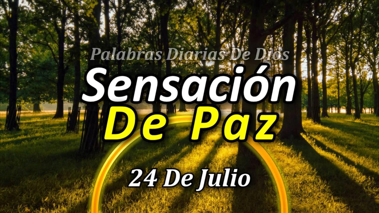 24 De Julio Palabras De Dios Para Cada Día Del Año Sensación De Paz Frases Motivadoras