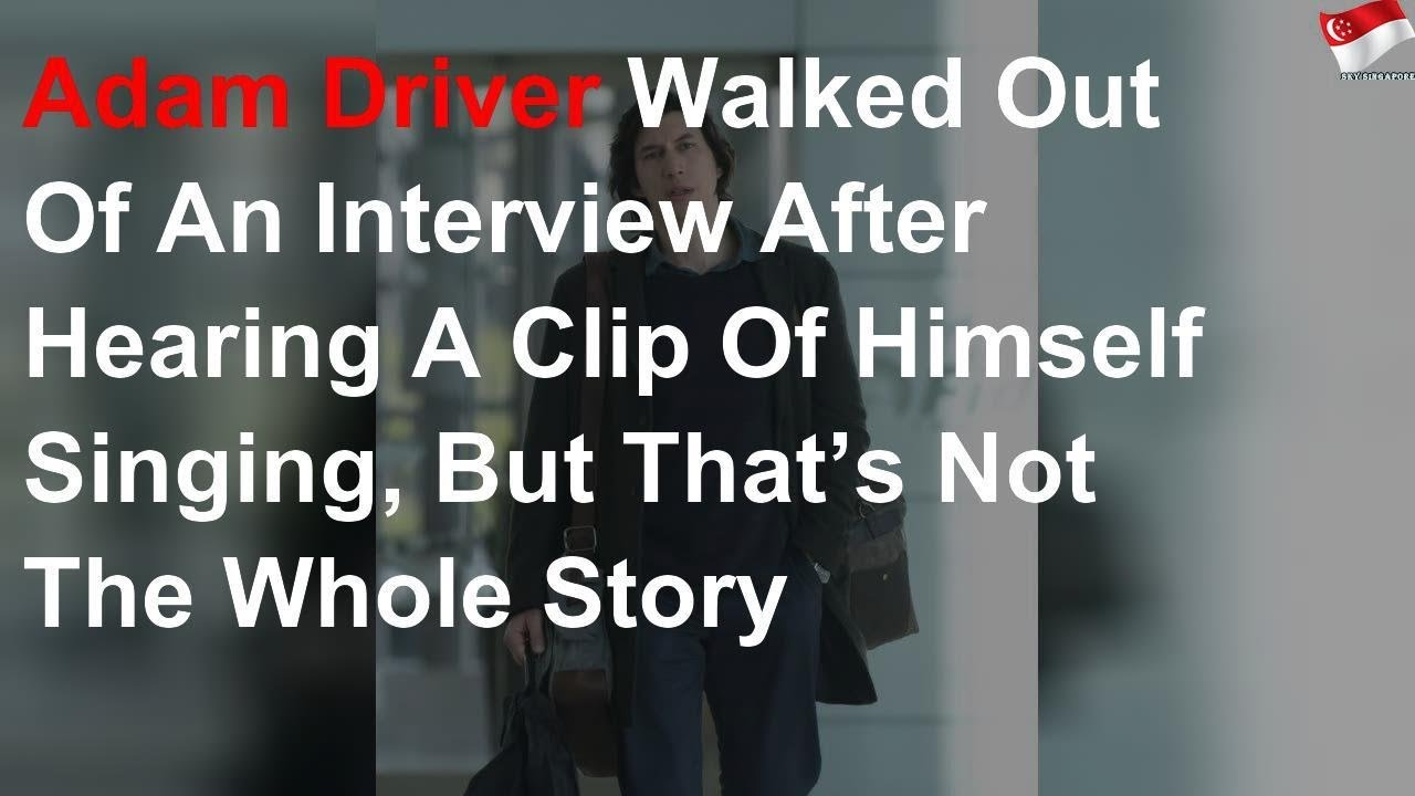 Adam Driver Walked Out Of An Interview After Hearing A Clip Of ...