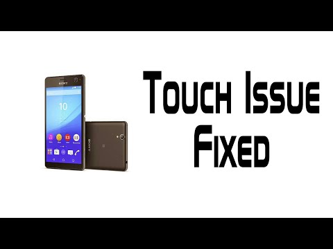 Sony Xperia C4 Touch Malfunction Fix | Xperia C4 Touch Issue Fixed