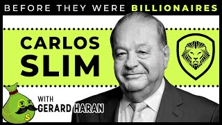 Carlos Slim - Before They Were Billionaires