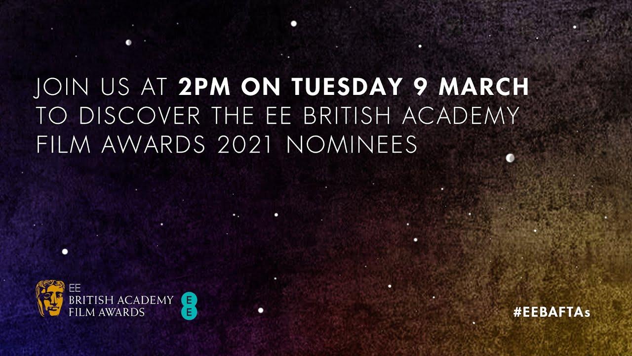 EE British Academy Film Awards nominations 2021
