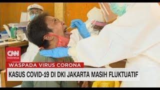 Kasus Covid-19 di DKI Jakarta Masih Fluktuatif