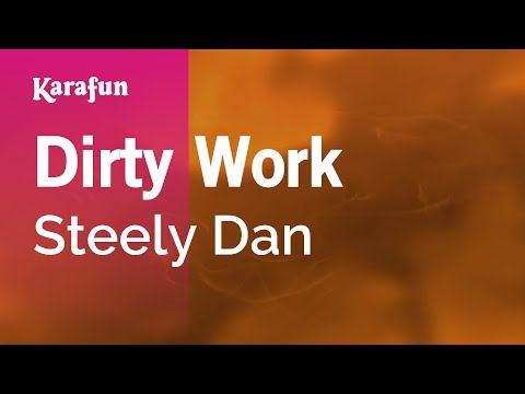 Karaoke Dirty Work - Steely Dan *