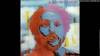 Areski - Un beau matin (1972)