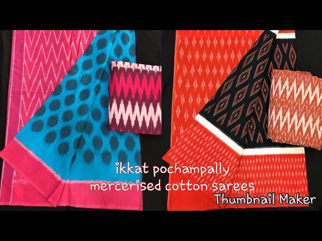 Latest Ikkat Pochampally Mercerised Cotton Sarees | Double Ikkat Cotton Sarees |