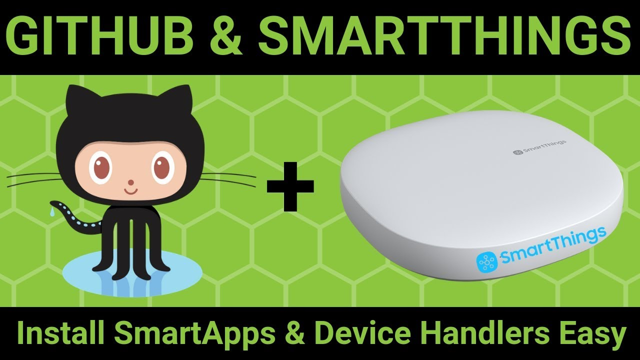 Install SmartApps and Custom Device Handlers in SmartThings (2019)