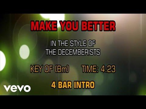 The Decemberists - Make You Better (Karaoke)