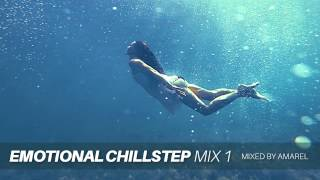 Emotional Chillstep Mix 1 by Amarel