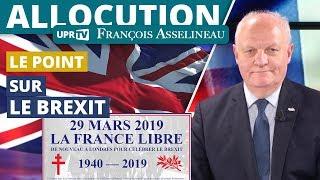 Point sur le Brexit et l'évènement UPR à Londres - Allocution de François Asselineau
