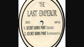 Last Emperor -- Bums / Monumental / Secret Wars Part 1 (Side B)
