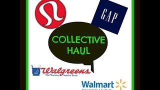 Collective Haul ~ Lululemon, Gap, Walgreens and Walmart