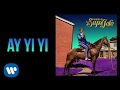 Download Kap G - Ay Yi Yi [Official Audio] MP3 song and Music Video