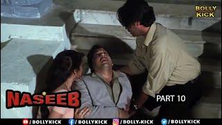 Hindi Movies 2020 | Naseeb Part 10 | Govinda Movies | Mamta Kulkarni | Kader Khan | Action Movies